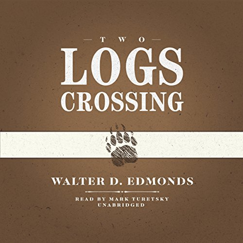 Two Logs Crossing audiobook cover art