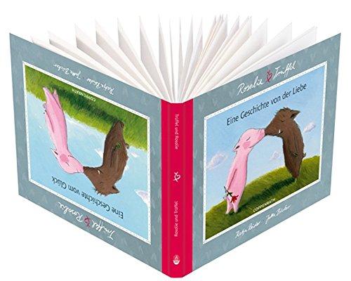 Rosalie & Trüffel - Eine Geschichte von der Liebe (Geschenkbücher für Erwachsene)