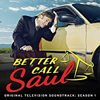 Better Call Saul: Original Television Soundtrack, Season 1 by Season 1 Better Call Saul: Original Television Soundtrack
