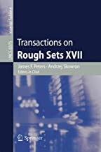 Transactions on Rough Sets XVII (Lecture Notes in Computer Science)