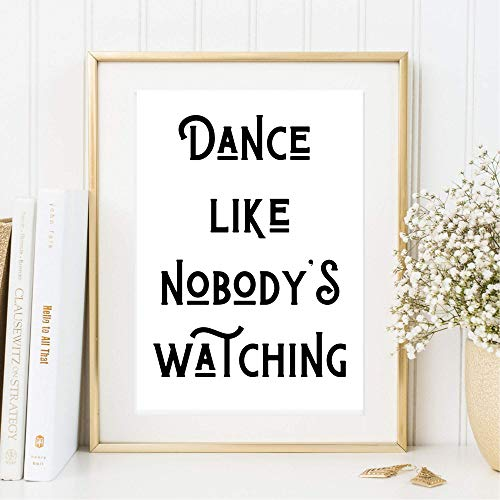 Kunstdruck Din A4 ungerahmt Spruch - Dance like nobody\'s watching - Zitat Tanzen Lebensfreude Motivation Druck Poster Bild