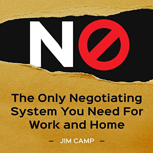Page de couverture de No: The Only Negotiating System You Need for Work and Home