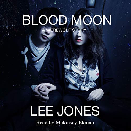 Blood Moon: A Werewolf Story audiobook cover art