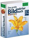 PONS Das große Bildwörterbuch: Deutsch, Englisch, Französisch, Spanisch und Italienisch