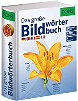 PONS Das grosse Bildwoerterbuch: Deutsch, Englisch, Franzoesisch, Spanisch und Italienisch