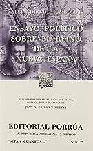 ENSAYO POLITICO SOBRE EL REINO DE LA NUEVA ESPA#A (SC039) by ALEJANDRO DE HUMBOLDT (2011-01-01)