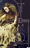 Efímera: Trilogía del jardín químico (Avalon)