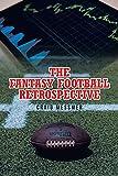 The Fantasy Football Retrospective