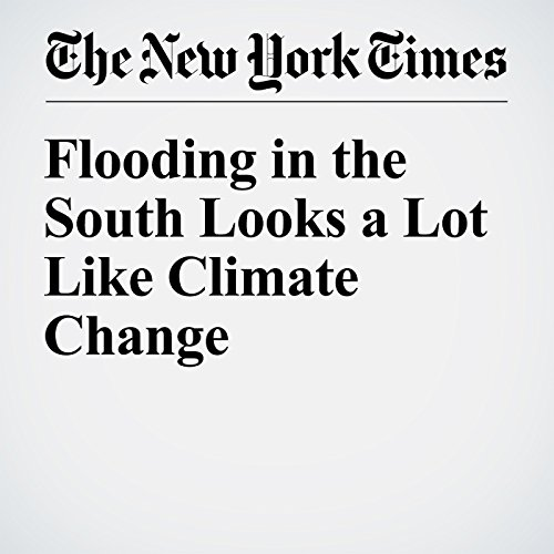 Flooding in the South Looks a Lot Like Climate Change cover art