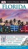 Florida (DK Eyewitness Travel Guide)