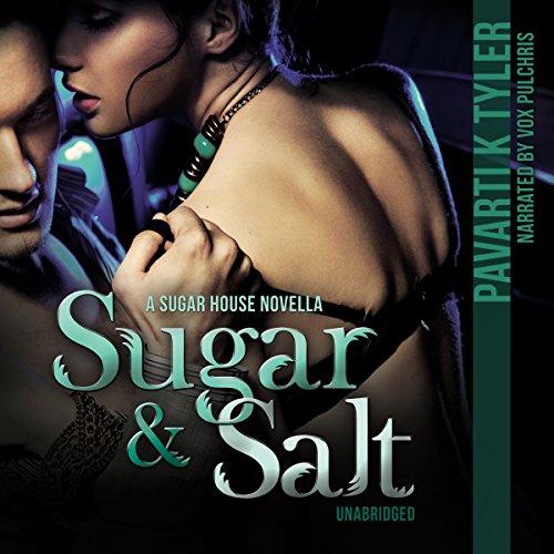 Sugar & Salt audiobook cover art