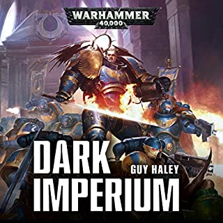 Dark Imperium     Warhammer 40,000              Written by:                                                                                                                                 Guy Haley                               Narrated by:                                                                                                                                 John Banks                      Length: 12 hrs and 44 mins     100 ratings     Overall 4.4