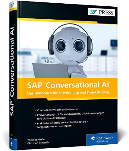 SAP Conversational AI: Chatbots für SAP-Systeme entwickeln – So programmieren Sie Ihren eigenen digitalen Assistenten