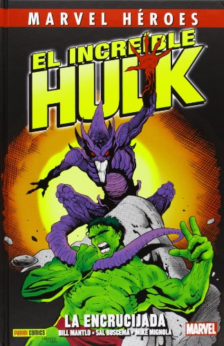 El Increíble Hulk. La Encrucijada (Marvel Heroes)