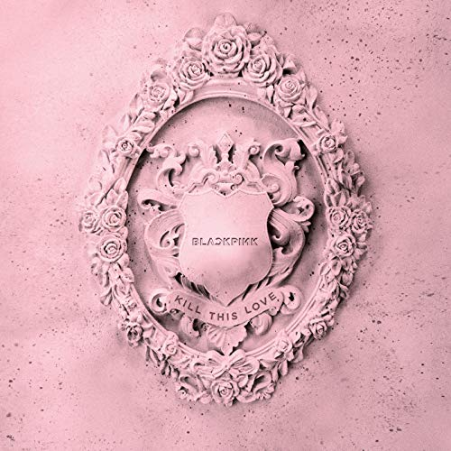 [Single]Kill This Love – BLACKPINK [FLAC + MP3]