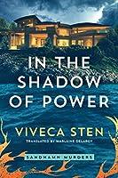 In the Shadow of Power (Sandhamn Murders)