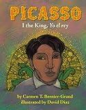 Picasso: I the King, Yo el rey (English Edition)