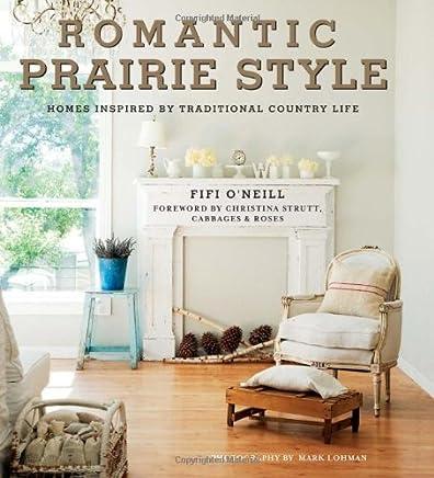 Amazon Com Romantic Prairie Style Decorating Design