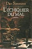 L'échiquier du mal - France-loisirs - 01/01/2000