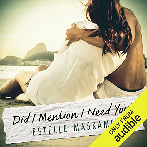 Did I Mention I Need You audiobook cover art