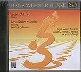 Hans Werner Henze: Royal Winter Music (1979) / Carillon, Récitatif, Masque (1974) / An eine Äolsharfe (1985/86)