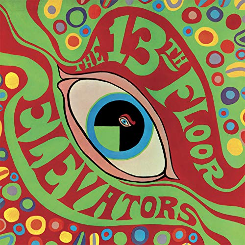 Psychedelic Sounds of The 13th Floor Elevators [Import]