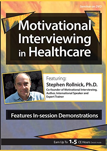 Motivational Interviewing in Healthcare