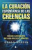 CURACION ESPONTANEA DE LAS CREENCIAS (2013)