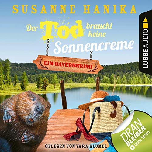 Der Tod braucht keine Sonnencreme     Sofia und die Hirschgrund-Morde 5              By:                                                                                                                                 Susanne Hanika                               Narrated by:                                                                                                                                 Yara Blümel                      Length: 4 hrs and 53 mins     Not rated yet     Overall 0.0