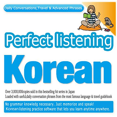 Perfect Listening Korean; Daily Conversations, Travel & Advanced Phrases | Joho Center Publishing