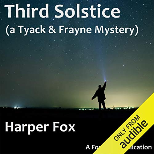 Third Solstice: The Tyack & Frayne Mysteries, Book 6