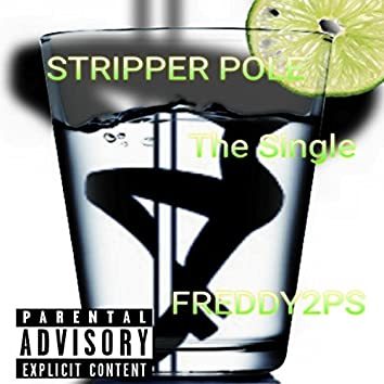 Stripper Pole (feat. Shanese Campbell) - Single