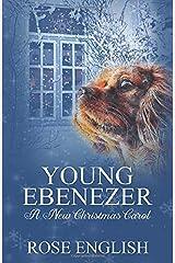 Young Ebenezer: A New Christmas Carol Paperback