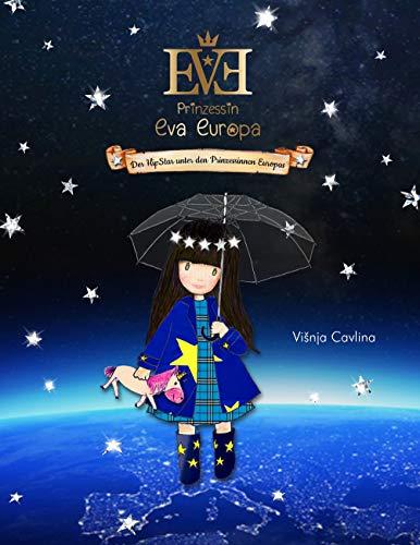 Prinzessin Eva Europa: Der HipStar unter den Prinzessinnen Europas