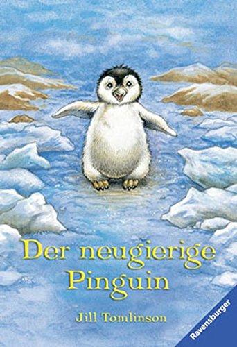 Der neugierige Pinguin (Ravensburger Taschenbücher)