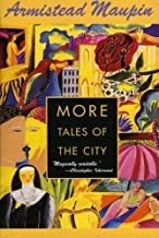 More Tales of the City [Paperback] [2007] (Author) Armistead Maupin