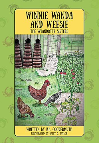 Winnie Wanda and Weesie: The Wyandotte Sisters (English Edition)