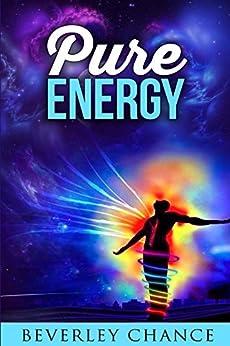 [Beverley Chance]のPure Energy (English Edition)