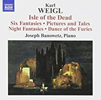 Weigl: Isle of the Dead / Six Fantasies / Pictures and Tales / Night Fantasies (2013-05-03)