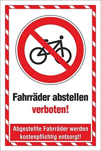 WERBEPUNKT. Schild Fahrräder abstellen verboten Entsorgen Hinweisschild 3 mm Alu-Verbund 450 x 300 mm