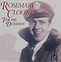For the Duration by Rosemary Clooney (1992-05-13)
