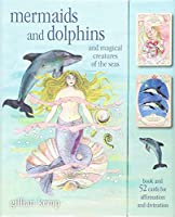Mermaids and Dolphins: and magical creatures of the sea