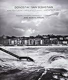 Donostia/San Sebastián. Arquitecturas