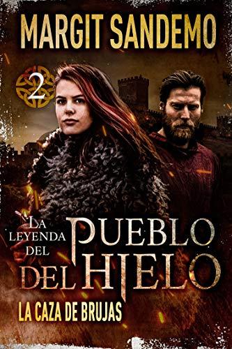 El Pueblo del Hielo 2 - La caza de brujas (La leyenda...