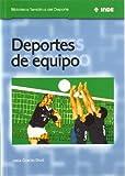 Deportes de equipo: 559 (Biblioteca Temática del Deporte)