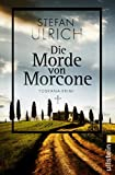 Die Morde von Morcone: Toskana-Krimi (German Edition)