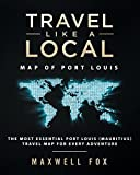 Travel Like a Local - Map of Port Louis: The Most Essential Port Louis (Mauritius) Travel Map for Every Adventure