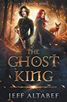 The Ghost King: An Epic Fantasy Adventure (Red Death)