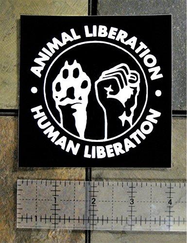 4x4 inch Animal & Human Liberation Sticker - Vegan Vegetarian Rights Welfare Anti Authority Establishment Corporation…  