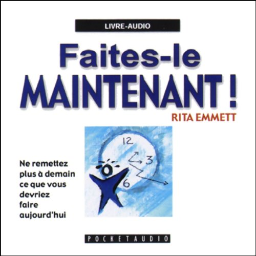 Faites-le maintenant !  audiobook cover art